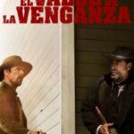 Cine éxito: El valle de la venganza