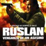 Ruslan, la venganza del asesino