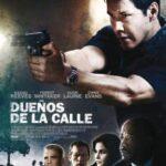 Cine de medianoche: Dueños de la calle